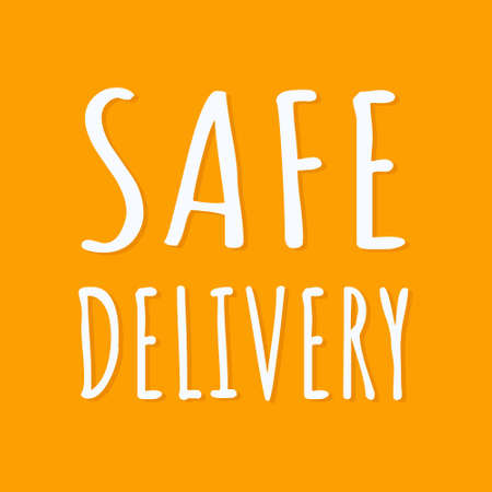 Lettering Safe delivery with shadow on yellow background. Vector illustration.