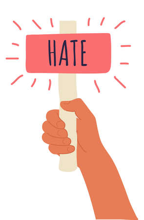 Cartoon vector illustration of Hate banner in human hand on white background. Test question. Choice hesitate, dispute, opposition, choice, dilemma, opponent view. Beige shaft and red paper.