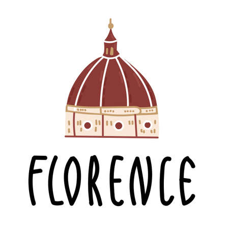 Cartoon Santa Maria del Fiore in Italy on white background with hand drawn lettering Florence. Vector illustration, flat design