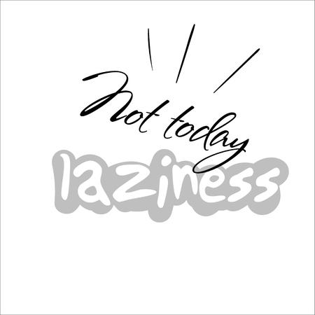 Slogan print design vector phrase trend graphic text laziness