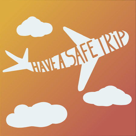 phrase: phrase have a safe trip on plane