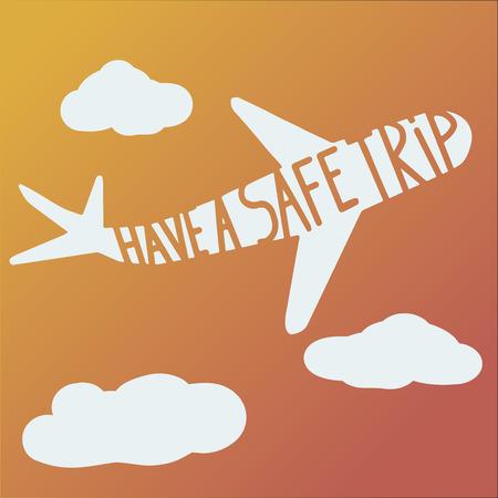 phrase have a safe trip on plane