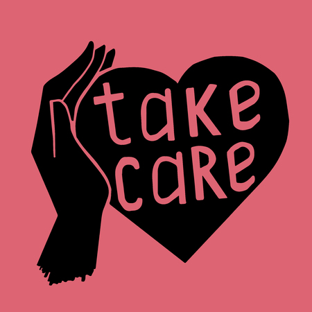 hand care: phrase take care on heart