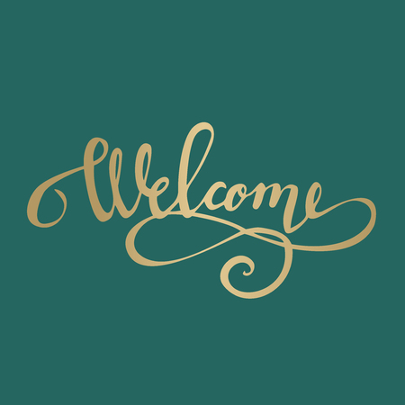 holiday hand drawn Lettering, calligraphy phrase welcome