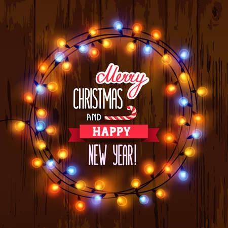 Card Merry Christmas and Happy New Year. Christmas garland with lights arranged in a circle and lettering on a brown wooden background. Vector illustration, eps 10. Çizim