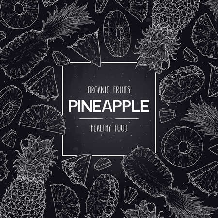 Vector chalkboard style frame with organic whole pineapple, slices pieces and half. Tropical hand drawn doodle sketch illustration. 向量圖像