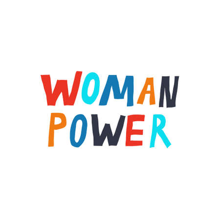 Woman Power. Motivational phrase. Fun multicolor lettering. Feminism concept. Cute design for print shirt, mug, poster. Trendy stock vector illustration.