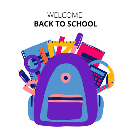 Welcome back to school sign. Backpack with school supplies in it. Isolated on white background. Colorful collection set of items. Flat style drawing. Fun banner design. Stock vector illustration.