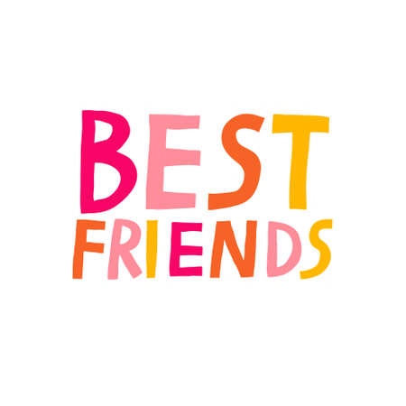 Best Friends text. Fun multicolored lettering isolated on white background. Inspirational greeting card or sticker design. Creative typography. Stock vector illustration. Poster or mug print