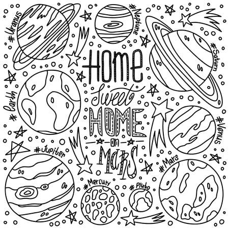 Hand drawn vector illustration with cartoon solar sistem planets Saturn, Earth, Neptune, Jupiter. Space lettering. Great for posters and banners. Future concept. Sweet home on Mars Vektorgrafik