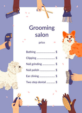 Grooming salon price list template flat vector illustration. Domestic animals and groomers hands around. West Highland White Terrier or Westie and Pembroke Welsh Corgi. Pet care tools.