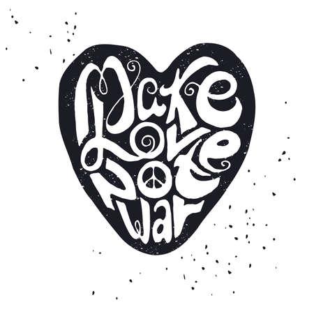 """hacer el amor: Dibujado a mano cartel de la tipograf�a. Negro silueta de coraz�n sobre fondo blanco con la inscripci�n """"Haz el amor y no la guerra"""". Ilustraci�n motivaci�n inspirada."""