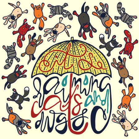 raining: Cartel brillante con la silueta de paraguas y expresión idiomática Inglés está lloviendo gatos y perros. Letras manuscritas del proverbio y figuras de perros y gatos que vuelan sobre fondo claro.