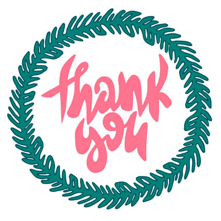 Thank you card. Decorative poster with green floral wreath and pink handwritten lettering isolated on white background. For use as a print or postcard. Illustration