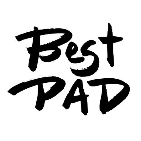best dad: Happy Fathers Day Greeting Card. Best Dad phrase. Black ink modern calligraphy isolated on white background. Trendy hand drawn lettering with rough edges. Template for cards. Illustration