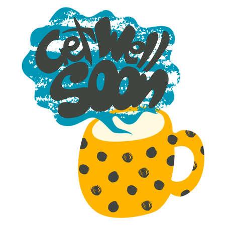 Get Well Soon decoratieve kaart. Hand getrokken poster met stip gele mok warme thee en handgeschreven zin in het grungy wolk van stoom. Creatieve trendy geweven cup op een witte achtergrond.