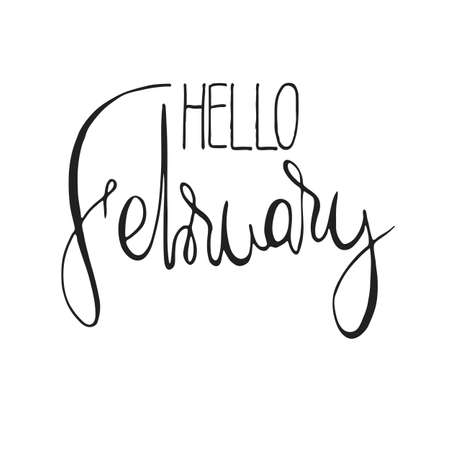 Handdrawn lettering element. Decorative black handlettering isolated on white background. Trendy modern ink calligraphy. Hand drawn rough phrase. Hello February - Months collection - vector. Illustration