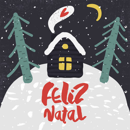 blizzards: Cute Decorative greeting card with house and trees on the hill. Trendy childish style xmas poster. Colorful textured vector illustration with handwritten lettering. Merry Christmas in portuguese
