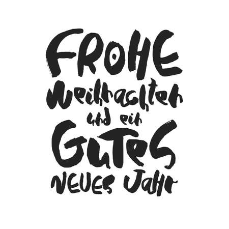 deutsch: Decorative handdrawn lettering. Modern ink calligraphy. Merry Christmas and Happy New Year in deutsch. Handwritten black phrase isolated on white background. Vector element for greeting card or poster