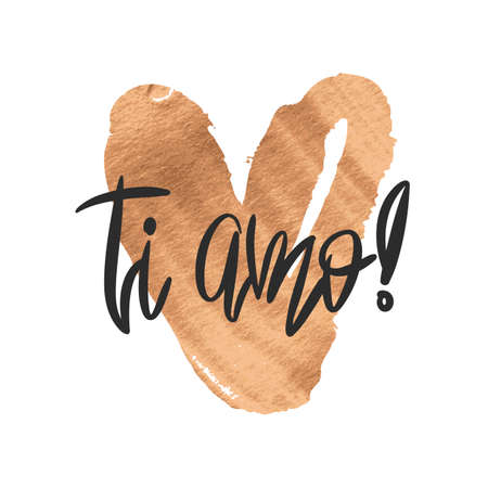 Romantic poster with handdrawn lettering - Ti amo. Modern ink calligraphy. Handwritten phrase I Love You in italian and gold paint heart isolated on white. Vector design for Valentines Day or wedding Illusztráció