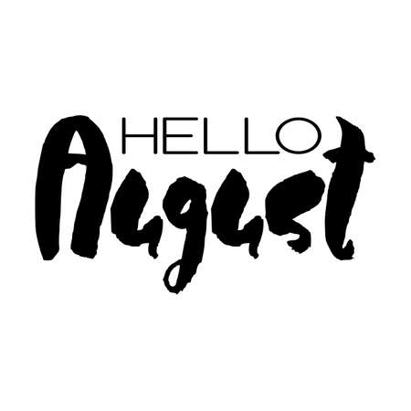 Handdrawn lettering element. Decorative black handlettering isolated on white background. Trendy modern ink calligraphy. Hand drawn rough phrase. Hello August - Months collection - vector. Ilustracja