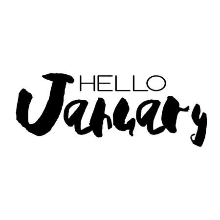 Handdrawn lettering element. Decorative black handlettering isolated on white background. Trendy modern ink calligraphy. Hand drawn rough phrase. Hello January - Months collection - vector.