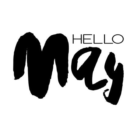 Handdrawn lettering element. Decorative black handlettering isolated on white background. Trendy modern ink calligraphy. Hand drawn rough phrase. Hello May - Months collection - vector. Ilustracja