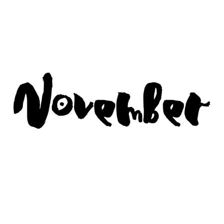 Handdrawn lettering element. Decorative black handlettering isolated on white background. Trendy modern ink calligraphy. Hand drawn rough phrase. November - Months collection - vector. Ilustracja