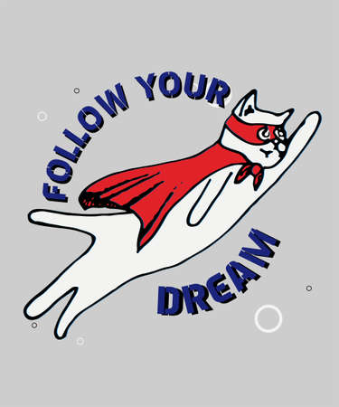 Hand drawn superhero cat with typography slogan illustration, vector for  for t-shirt printing and embroidery, graphic and printed t-shirt.
