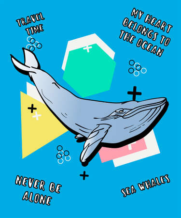 Hand drawn whale with wording illustration, vector for t shirt printing, Graphic tee printed tee
