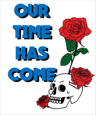 Typography slogan with roses and skull, vector for t-shirt embroidery or printing and graphic.