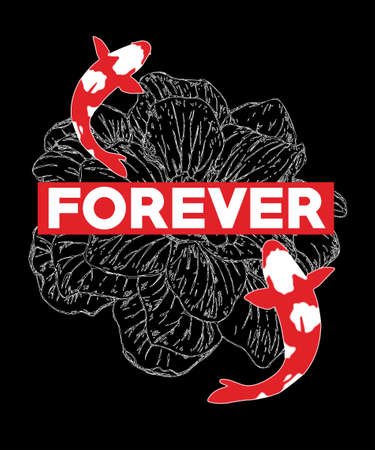 Typography slogan with koi fish, Vector illustration. Illustration