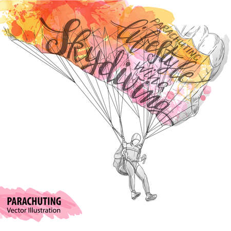 Hand sketch of parachuting athlete. Vector sport illustration. Watercolor silhouette of the man with thematic words. Text graphics, lettering. Active people. Extreme lifestyle. Vector Illustration