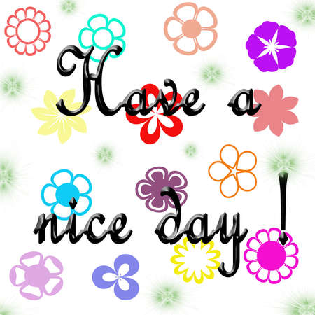 Have a nice day illustration illustration