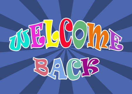 Welcome back illustration on blue sunburst background