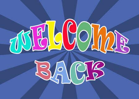 Welcome back illustration on blue sunburst background