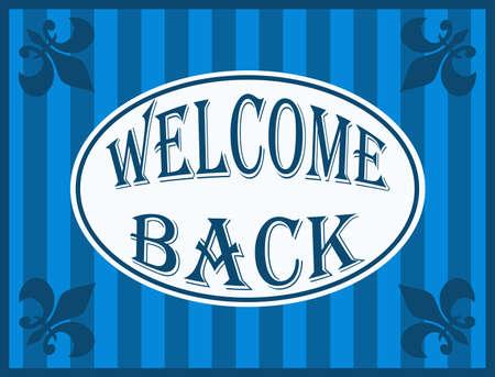Welcome back illustration on striped blue background illustration