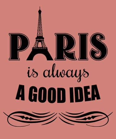 Paris is always a good idea text design illustration with flourish ornament decoration on pink background