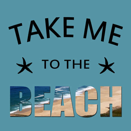 Take me to the beach text design with starfish decoration on blue background