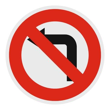 Turn is prohibited icon, flat style.