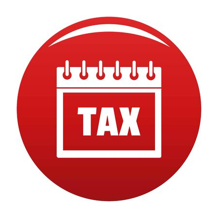 Calendar of tax icon vector red