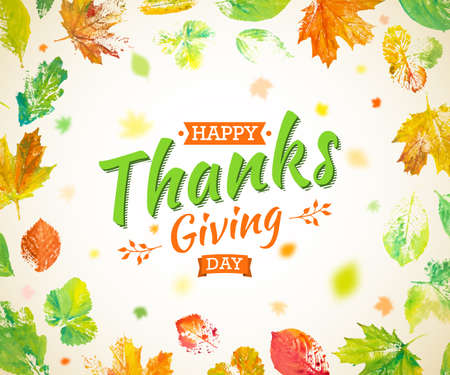Thanksgiving day poster design. Autumn greeting card. Fall colorful leaves painted in watercolor with lettering Happy Thanksgiving Day. Hand drawn painted foliage of maple, oak, aspen. Illustration