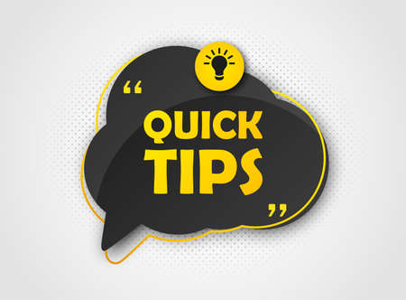 Quick tips, helpful tricks, tooltip, hint for website. Colorful banner with useful information. Vector icon of solution, advice. Black speech bubble, yellow text on background with halftone effect