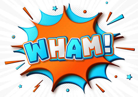 Word Wham in comic book and pop art style. Cartoon colorful poster with speech bubbles, multilayer and multicolored funny letters, halftone and sound effects on white striped background.