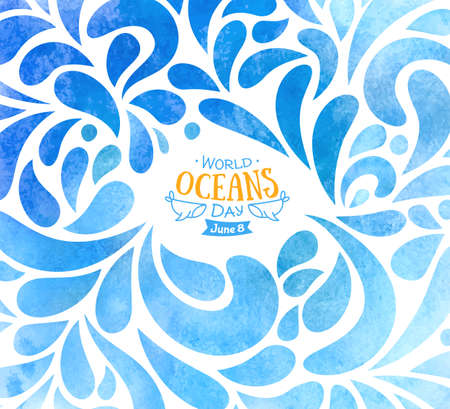 World Oceans Day. Celebration dedicated to help protect, and conserve world oceans, water. Blue background of drops hand drawn painted watercolor. Creative banner or poster dedicated to 8th of June