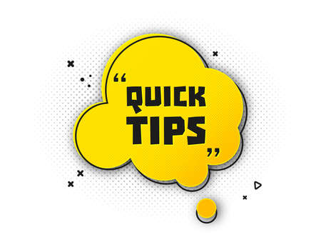 Speech bubble with quick tip. Helpful tricks with useful information for website or blog post. Black - yellow banner with text and quote. Vector icon of solution, advice. Vector illustration Archivio Fotografico - 132759555