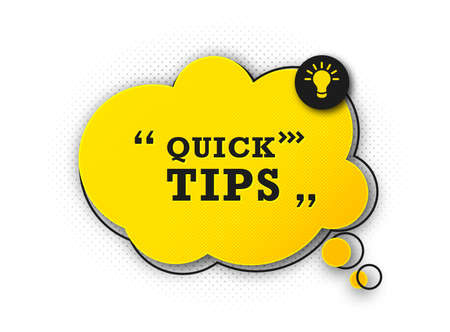 Speech bubble with quick tip. Helpful tricks with useful information for website or blog post. Black - yellow banner with text and quote. Vector icon of solution, advice. Vector illustration Archivio Fotografico - 132759557