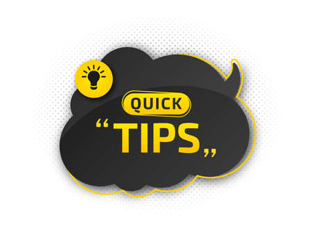 Quick tips, helpful tricks. Banner with useful information. Colorful tooltip, hint for website. Vector icon of solution, advice. Black - yellow speech bubble on white background with halftone effect Archivio Fotografico - 132759565
