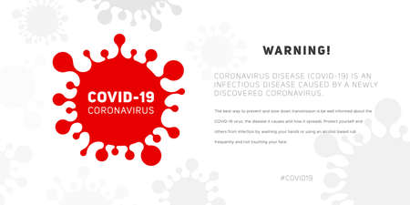 Coronavirus disease 2019-nCoV or COVID-19, information banner about the infectious disease. Global epidemic threatens people's health. Vector illustration of the silhouette of virus and text Ilustração