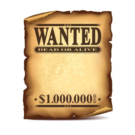 Wintage wanted poster isolated on white photo-realistic vector illustration Vectores